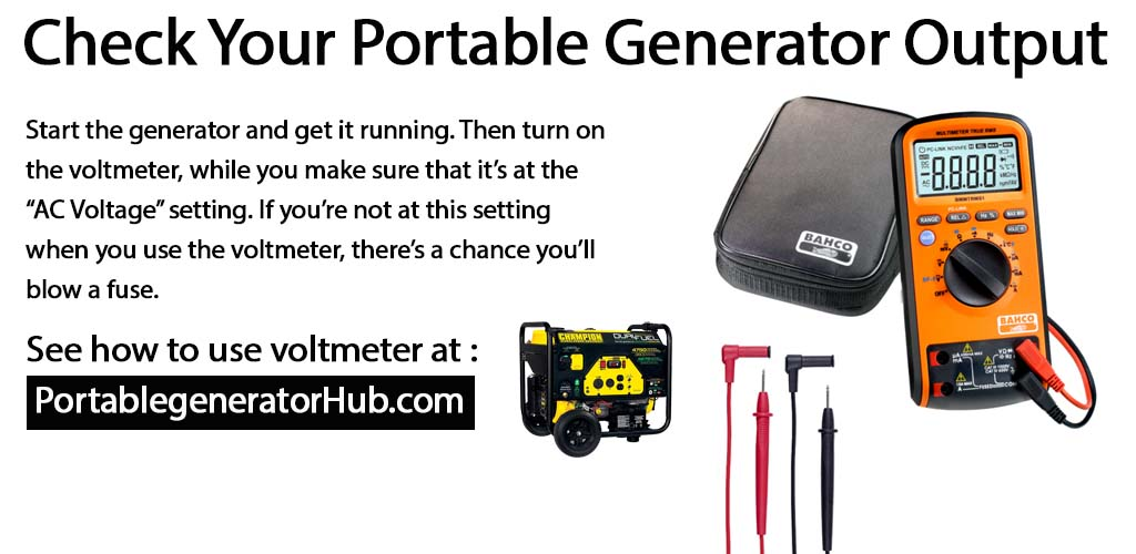How to check portable generator output for Minimize the Risks?