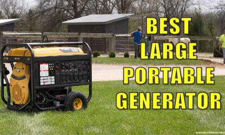 12 Best Large Portable Generator 2021 – Expert Reviews
