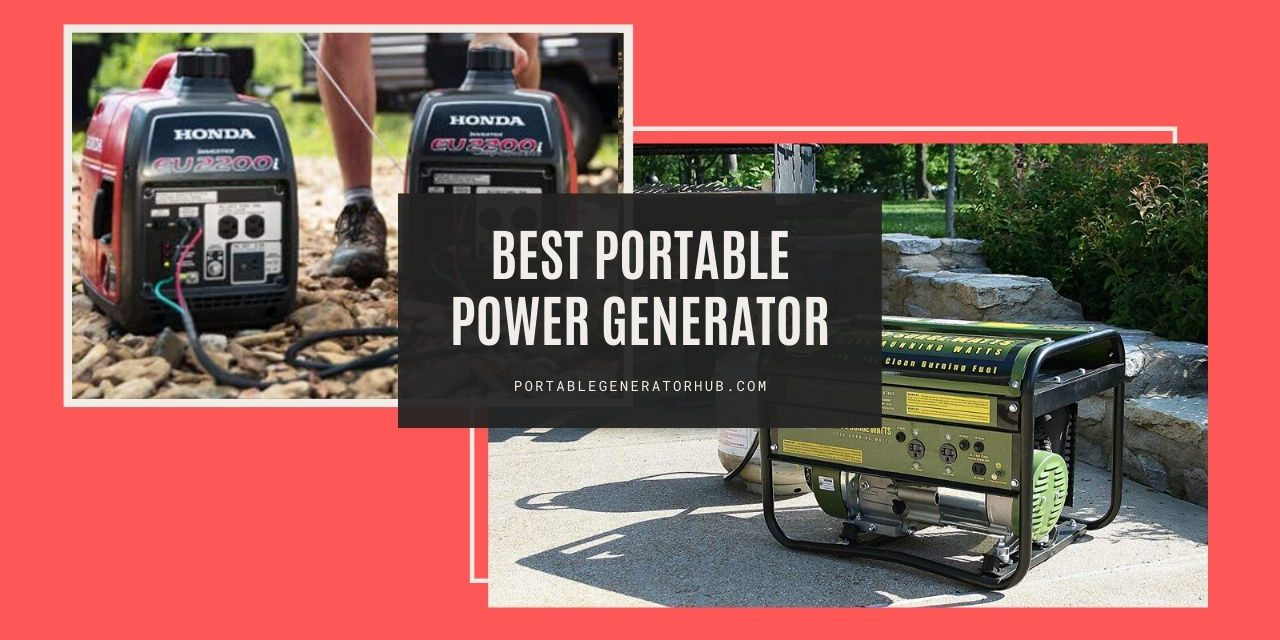 8 Best Portable Power Generator Reviews & Guides 2020