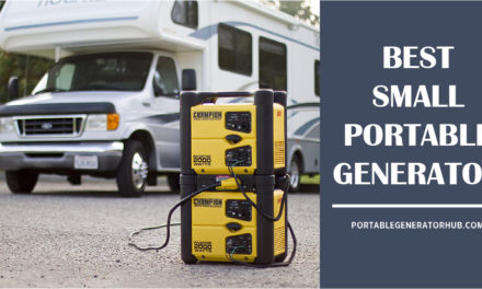 12 Best Small Portable Generator 2020 – Browse Top Picks