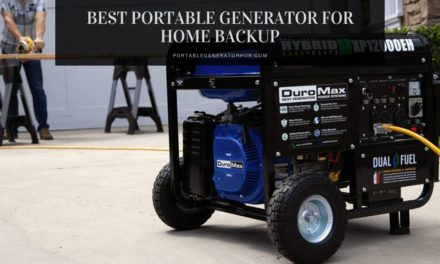 8 Best Portable Generator for Home Backup Power 2020 | Top Picks