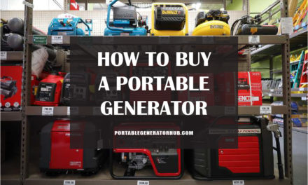 How to Buy a Portable Generator   Buyer Guide Portable Generators