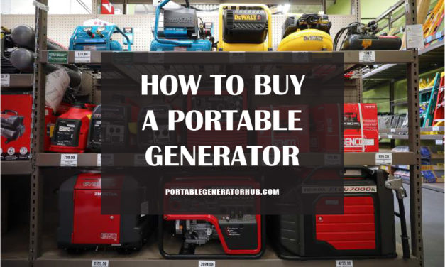 How to Buy a Portable Generator | Buyer Guide Portable Generators
