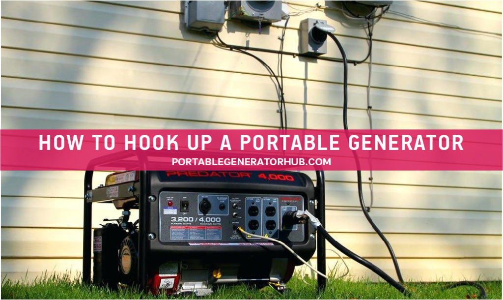 How to Hook Up a Portable Generator