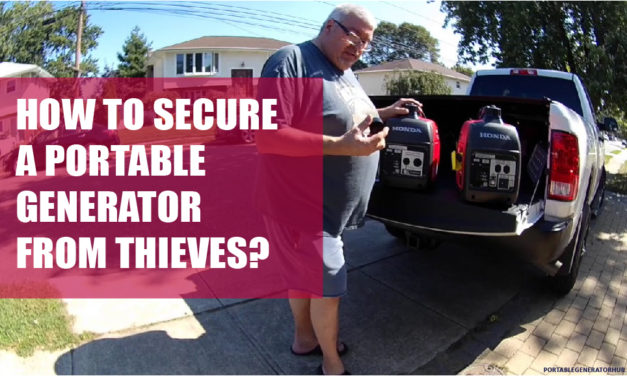 How to Secure a Portable Generator from Thieves? Tips & Guides