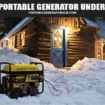 Top 10 Best Portable Generator under $500
