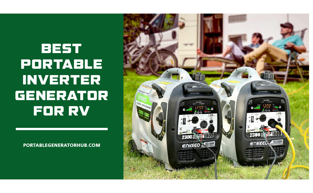 10 Best Portable Inverter Generator for RV 2021 | Reviews & Guides