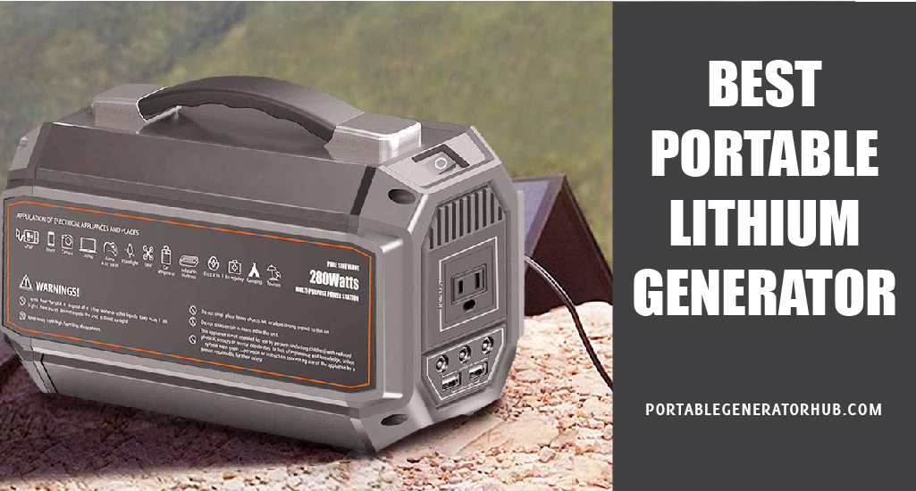 Best Portable Lithium Generator