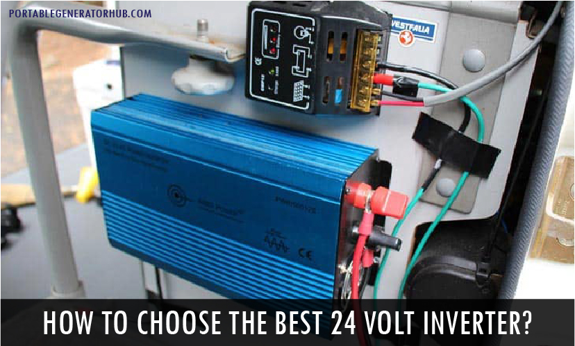 How to Choose The Best 24 Volt Inverter