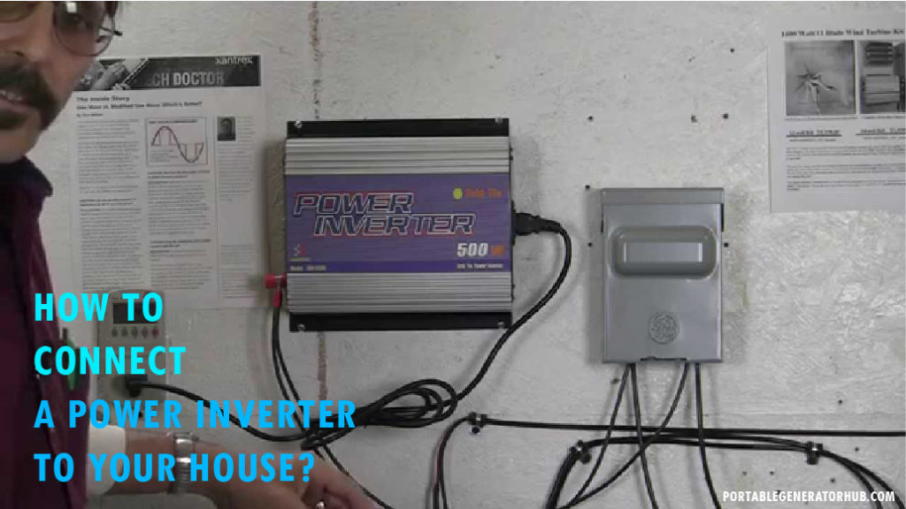 How to Connect a Power Inverter to Your House