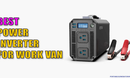 Top 10 Best Power Inverter for Work Van in 2021