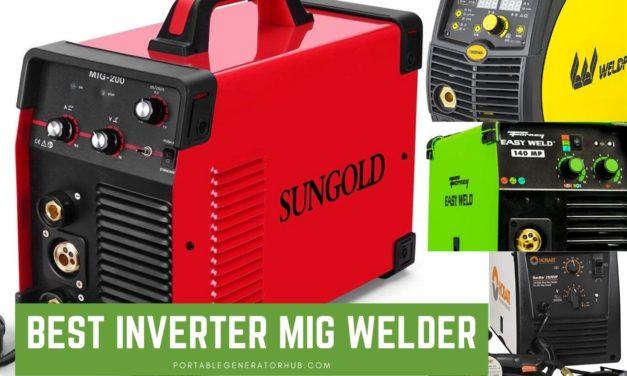 10 Best Inverter MIG Welder Review & Guide 2021