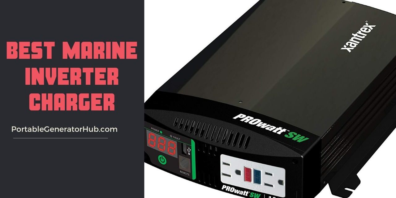 10 Best Marine Inverter Charger Review & Guide 2020