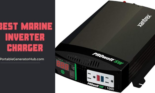 10 Best Marine Inverter Charger Review & Guide 2021