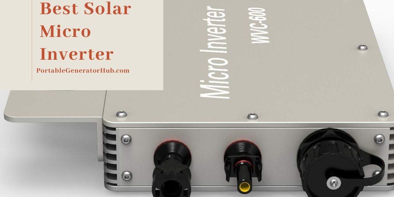10 Best Solar Micro Inverter Review 2021 – Top Picks