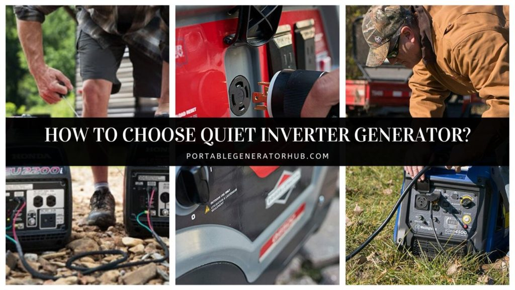 How to Choose Quiet Inverter Generator