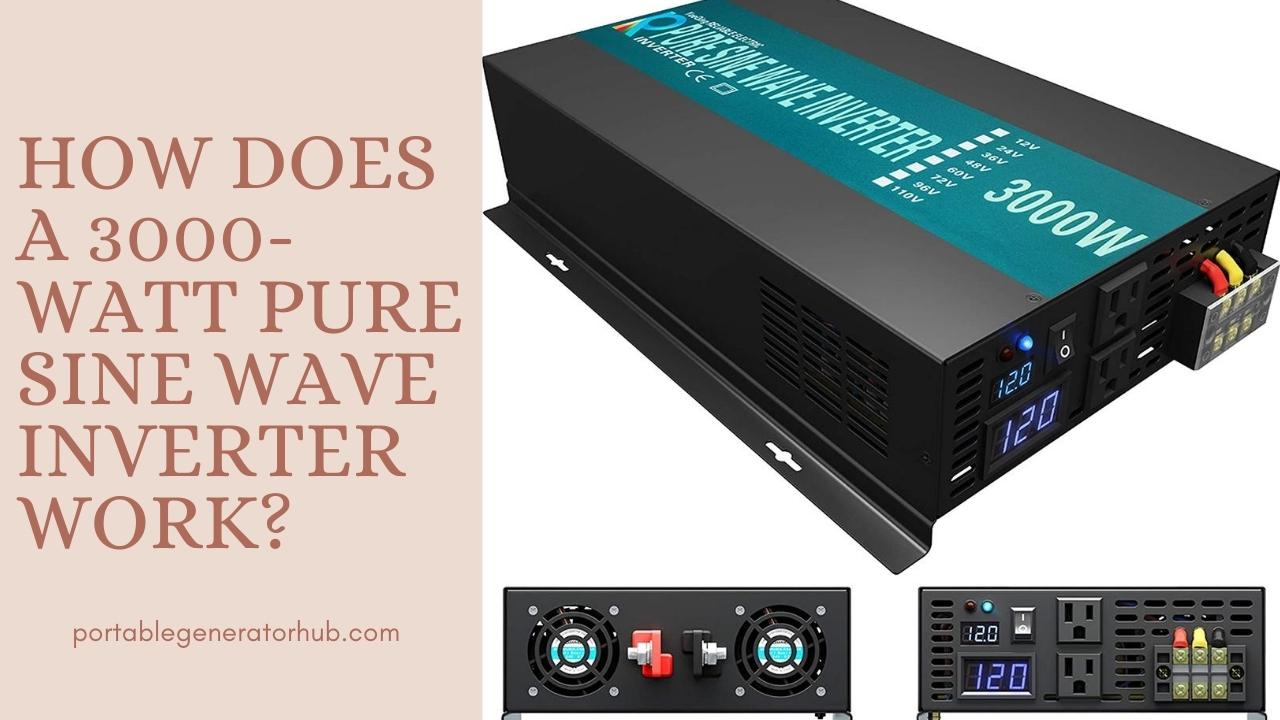 How Does a 3000-Watt Pure Sine Wave Inverter Work
