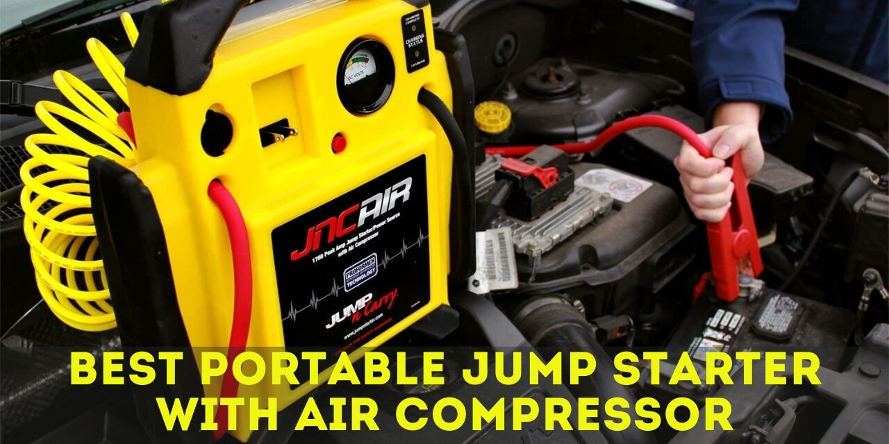 Top 10 Best Portable Jump Starter with Air Compressor 2021