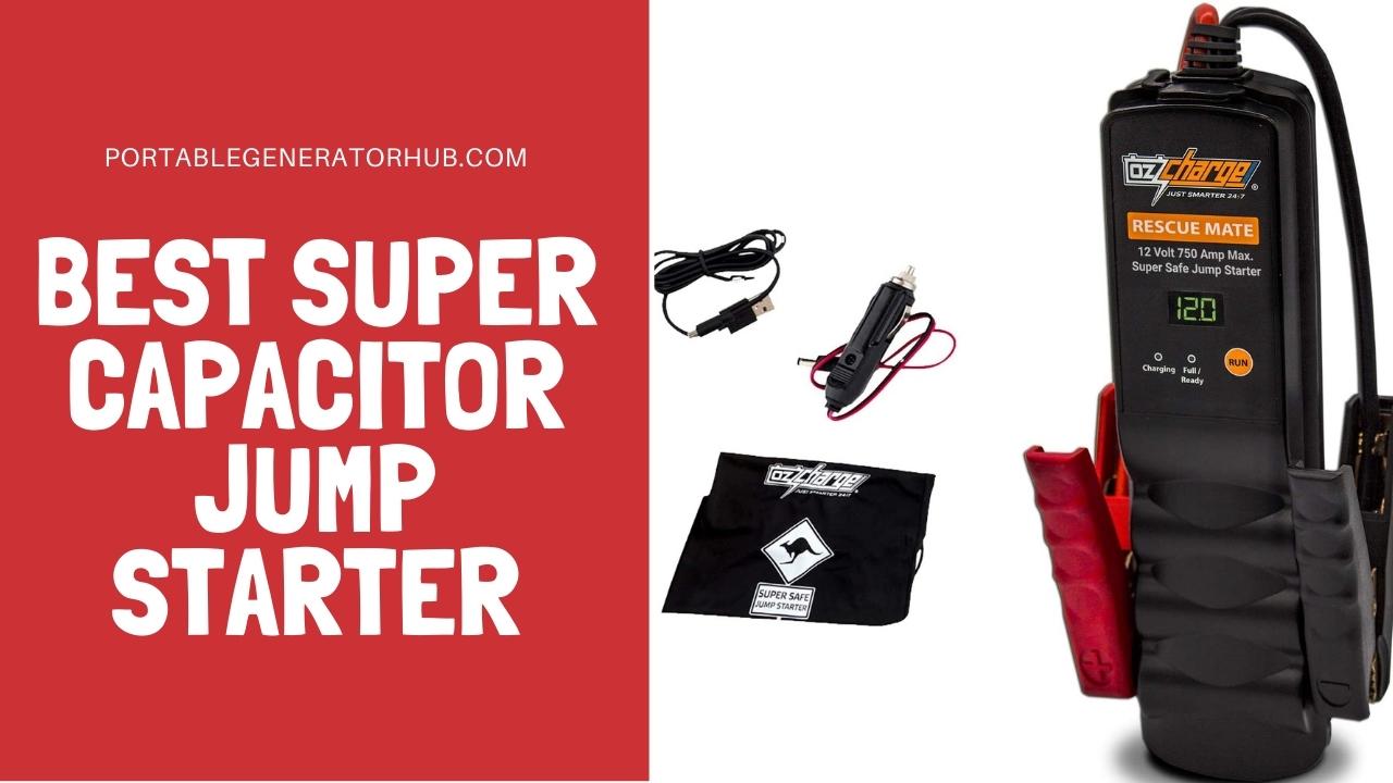 Best Super Capacitor Jump Starter