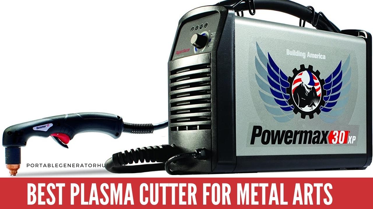 Best Plasma Cutter for Metal Arts