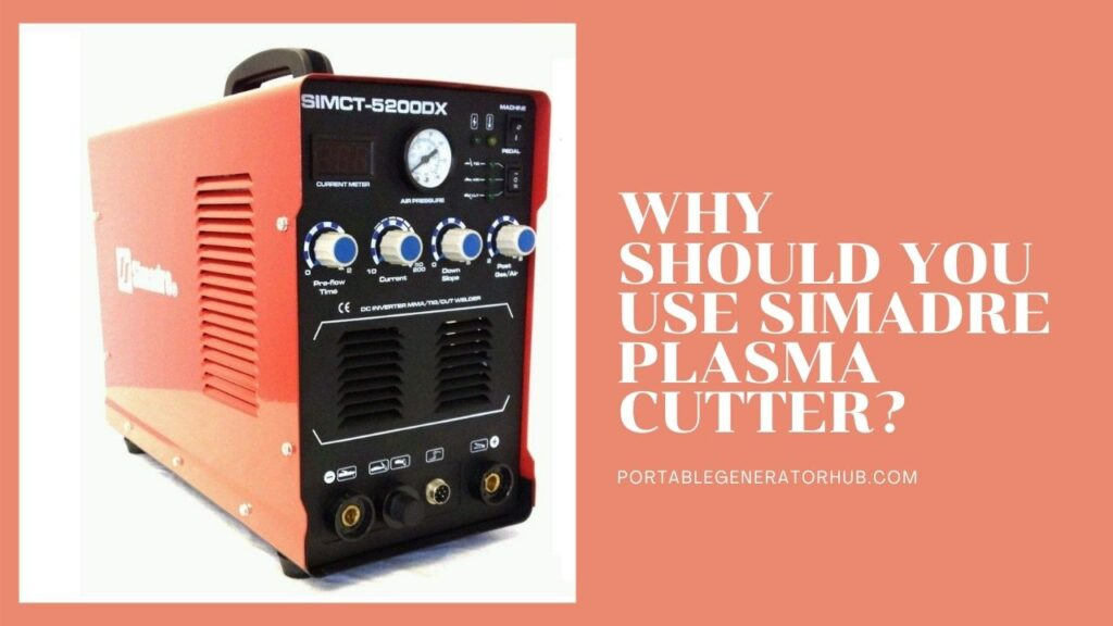 Why Should You Use Simadre Plasma Cutter Review