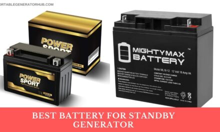 10 Best Battery for Standby Generator 2021 | Our Top Picks