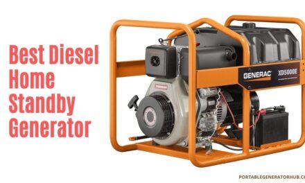 10 Best Diesel Home Standby Generator 2021 | Expert Reviews