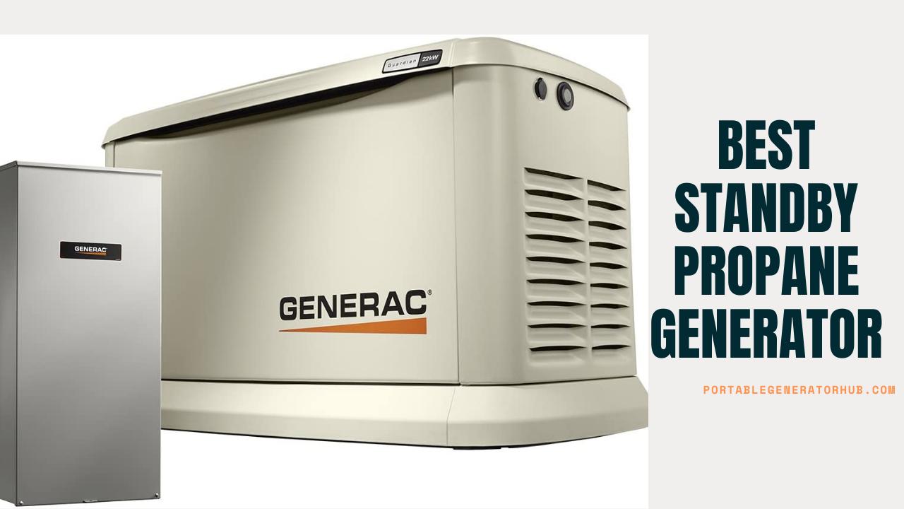 Best Standby Propane Generator.