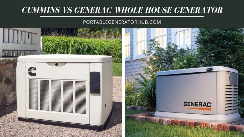 Cummins VS Generac Whole House Generator