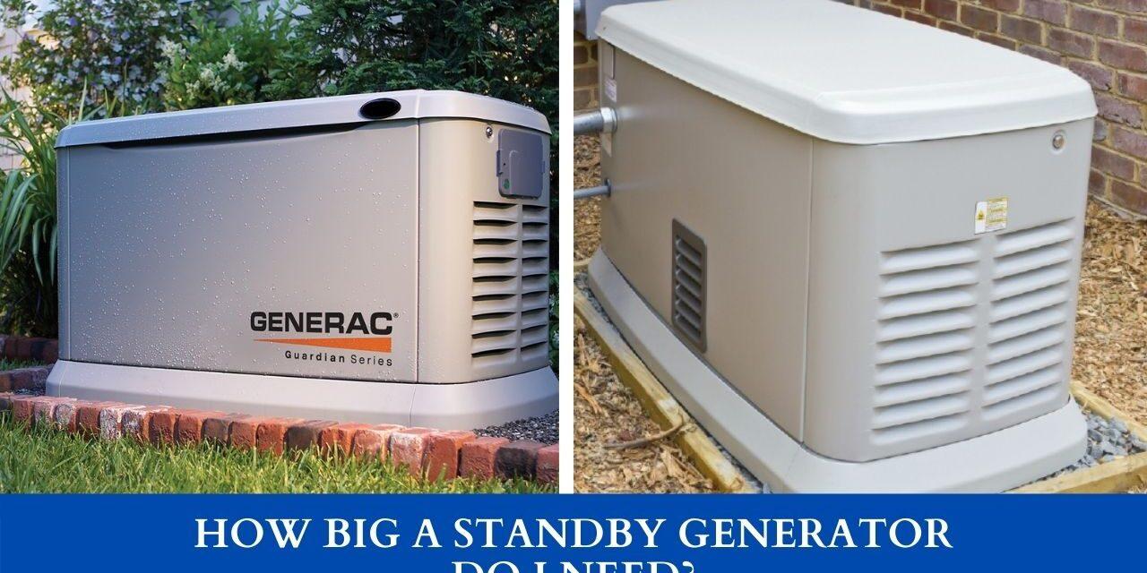 How Big A Standby Generator Do I Need?