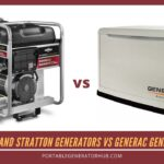 Briggs and Stratton Generators VS Generac Generators – Which One Is Best?