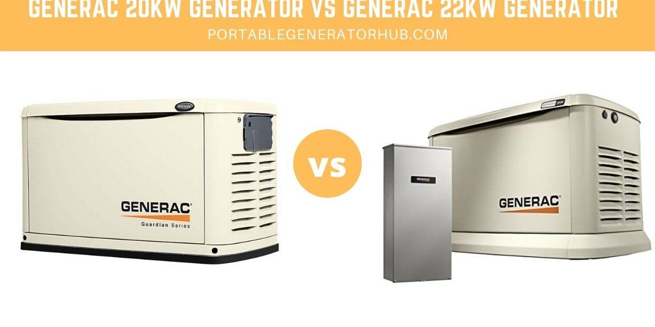 Generac 20kW Generator VS Generac 22kW Generator – Which Is Best?