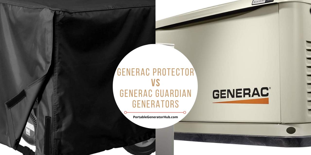 Generac Protector Vs Generac Guardian Generators