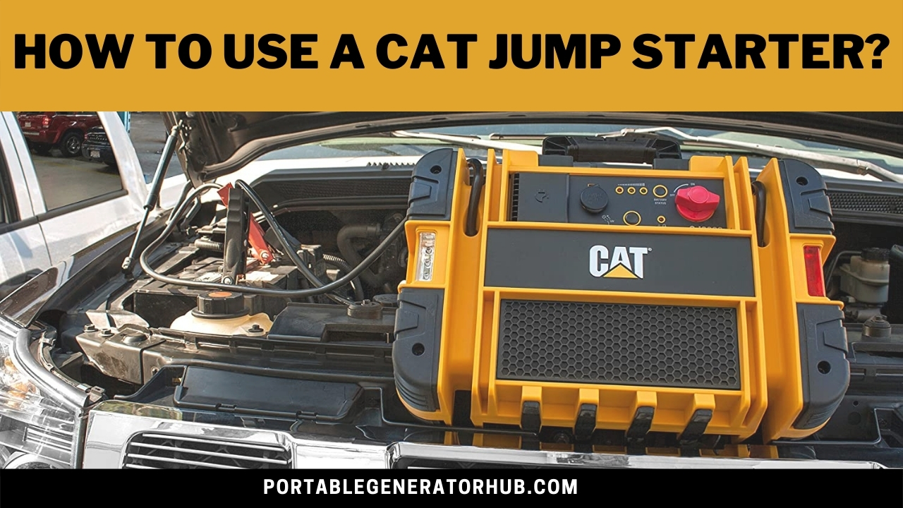 How To Use A Cat Jump Starter