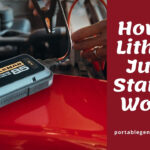 How Do Lithium Jump Starters Work? All You Should Know
